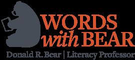 Donald R. Bear Literacy Professor